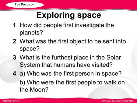 Exploring space 1 How did people first investigate the planets?