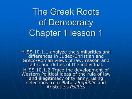 The Greek Roots of Democracy Chapter 1 lesson 1