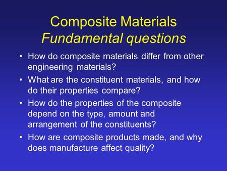 Composite Materials Fundamental questions
