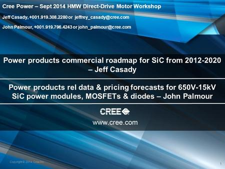 Power products commercial roadmap for SiC from – Jeff Casady