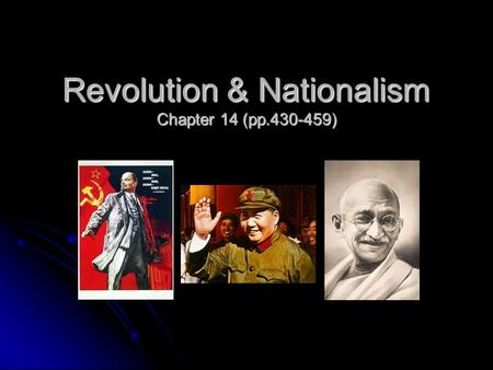 Revolution & Nationalism Chapter 14 (pp.430-459).