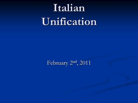 Italian Unification February 2 nd, 2011. Politique What does it mean to be a politique? What does it mean to be a politique? We've identified 2 successful.