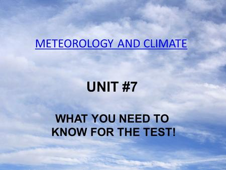 METEOROLOGY AND CLIMATE