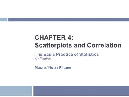 CHAPTER 4: Scatterplots and Correlation