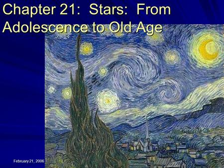 Chapter 21: Stars: From Adolescence to Old Age