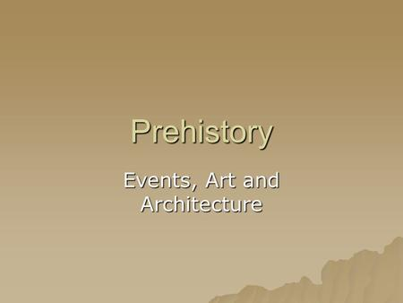 Events, Art and Architecture