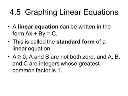4.5 Graphing Linear Equations