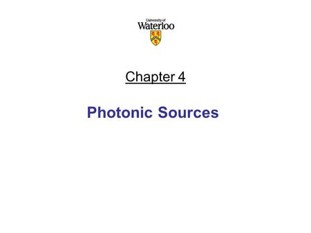 Chapter 4 Photonic Sources.