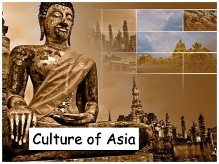 Culture of Asia. <strong>Asian</strong> Society <strong>Asian</strong> Culture is divided into six sub regions: 1.) Central Asia (Kazakhstan, Kyrgyzstan, Tajikistan, Uzbekistan, and Turkmenistan.