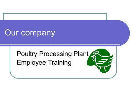FarmCrest Foods Ltd Poultry Processing Plant Employee Training