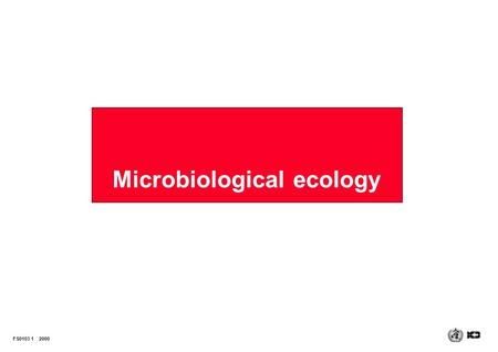 Microbiological ecology