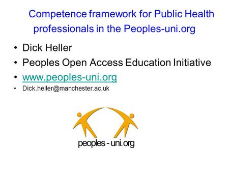 Competence framework for Public Health professionals in the Peoples-uni.org Dick Heller Peoples Open Access Education Initiative