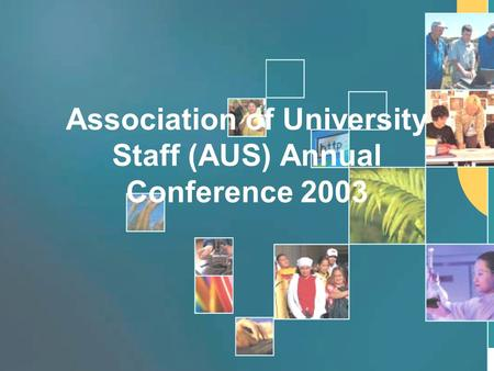 Association of University Staff (AUS) Annual Conference 2003.