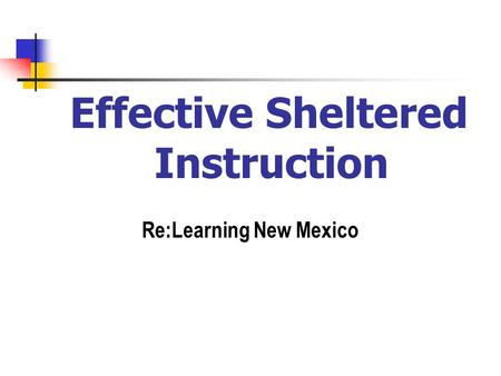 Re:Learning New Mexico Effective Sheltered Instruction.