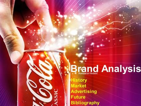 Brand Analysis History Market Advertising Future Bibliography Anneliese Herbert.