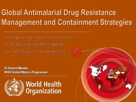Challenges & responses for malaria in Asia