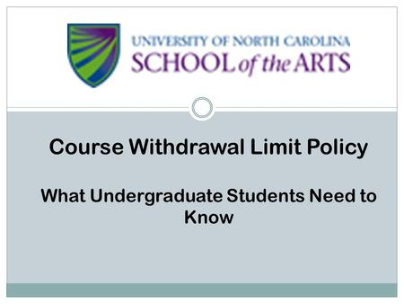 Course Withdrawal Limit Policy What Undergraduate Students Need to Know.