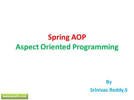 Spring AOP Aspect Oriented Programming