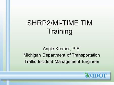 SHRP2/Mi-TIME TIM Training