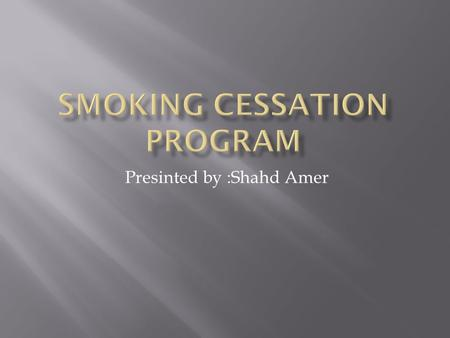 Presinted by :Shahd Amer.  Tobacco ads may make you feel like everyone is doing it but they are not.  Only about 28% of high school students smoke.