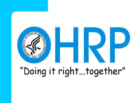 OHRP Electronic Access   Web Site: