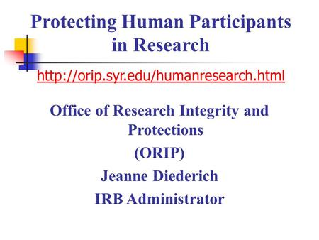 Protecting Human Participants in Research   Office of Research Integrity and.