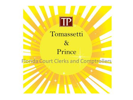 Tomassetti & Prince Florida Court Clerks and Comptrollers.