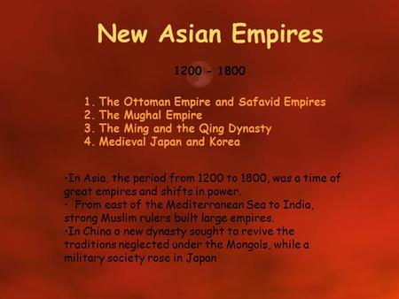 New Asian Empires The Ottoman Empire and Safavid Empires