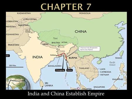 India and China Establish Empire.  Mauryan Empire: Empire that united India after Alexander the Great  Askoa: Indian ruler who changed religion to Buddhism.