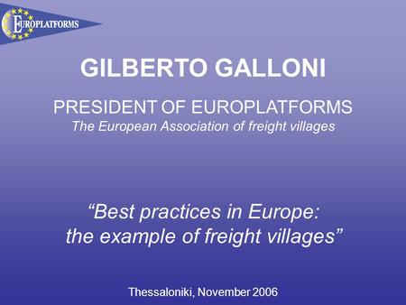 "GILBERTO GALLONI ""Best practices in Europe:"