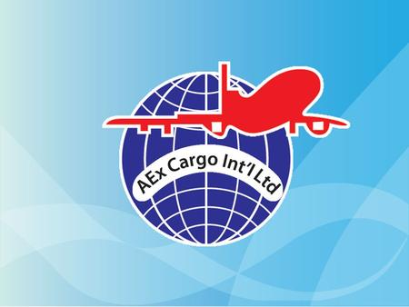 INTERNATIONAL FREIGHT FORWARDERS AEx Cargo Int'l Ltd is an international freight forwarder founded in 1999 and has registered in the Joint Stock Company.