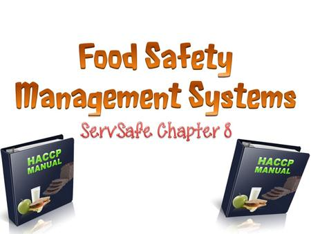 A food safety management system is a group of practices and procedures intended to prevent foodborne illness. It does this by actively controlling risks.