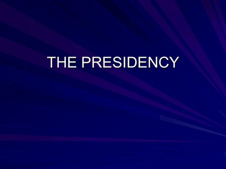 THE PRESIDENCY. DESCRIBE THE WHITE HOUSE OFFICE.