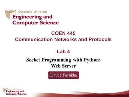 COEN 445 Communication Networks and Protocols Lab 4