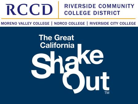 What is The ShakeOut? The Great California ShakeOut is an annual statewide earthquake drill on the third Thursday of October Millions of people practice…