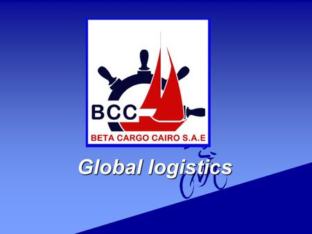 Global logistics Global logistics.  As a leading provider of international logistics and transportation, we take logistics to the next level by managing.