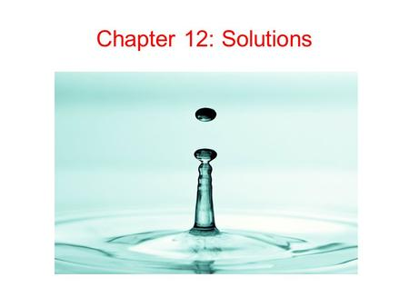 Chapter 12: Solutions.
