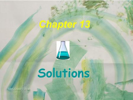 Chapter 13 Solutions Some Definitions A solution is a HOMOGENEOUS mixture of 2 or more substances in a single phase. One part is usually regarded as.