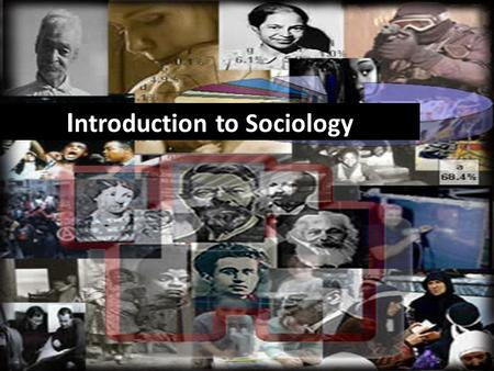 I ntroduction to Sociology. Examining Social Life.