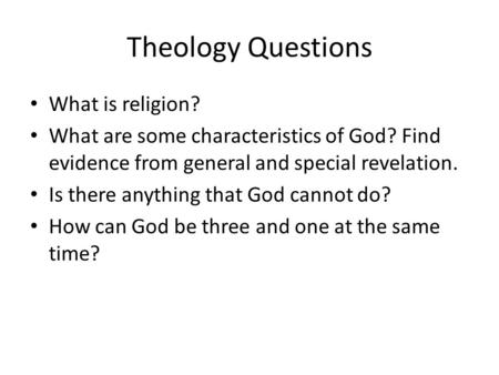 Theology Questions What is religion?
