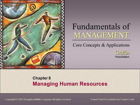 Chapter 8 Managing Human Resources