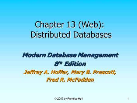 Chapter 13 (Web): Distributed Databases