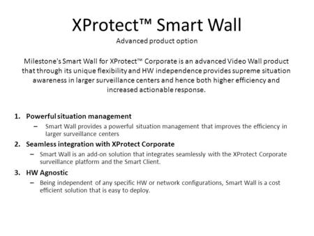 XProtect™ Smart Wall Advanced product option