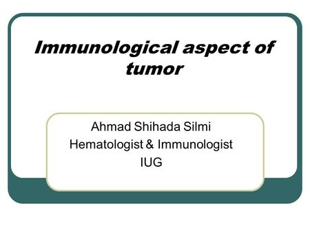 Immunological aspect of tumor