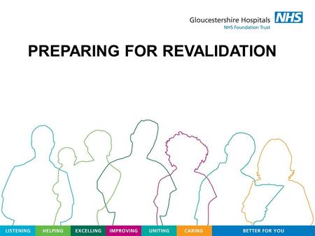 PREPARING FOR REVALIDATION. Licences issued Revalidation pilots ongoing to test the whole process – completion March 2011 Responsible Officers – to be.
