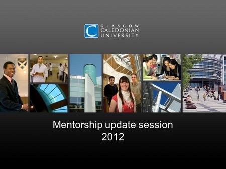 Mentorship update session 2012. Mentorship updates Attendance at an ODP-specific HEI update is an essential element of the cycle of mentor development,