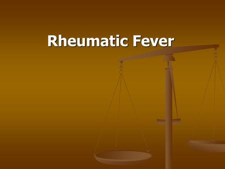 Rheumatic Fever. Normal Heart Anatomy Rheumatic Fever (RF) Definition: Rheumatic fever (RF) is an autoimmune disease affecting the heart and extra- cardiac.