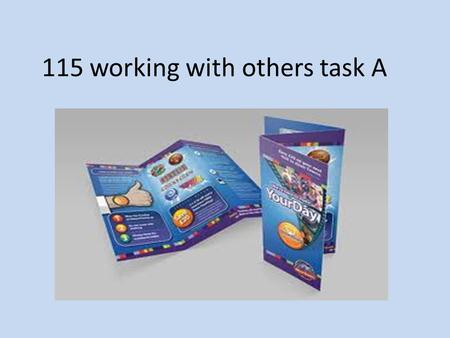 115 working with others task A