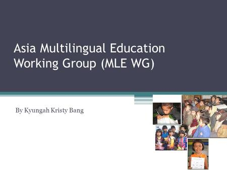 Asia Multilingual Education Working Group (MLE WG)