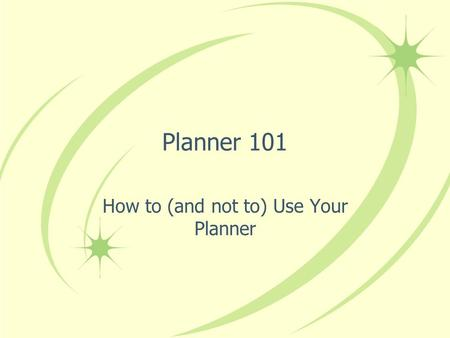 How to (and not to) Use Your Planner